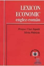 Lexicon economic englez-roman - Dragos Vlad Topala Silvia Pitiriciu