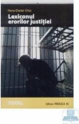 Lexiconul erorilor justitiei - Hans-Dieter Otto