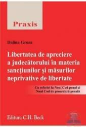Libertatea de apreciere a judecatorului in materia sanctiunilor si masurilor neptivative de libertate