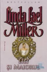 Lili si maiorul - Linda Lael Miller