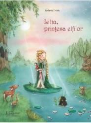 Lilia printesa Elfilor - Stefanie Dahle