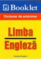 Limba Engleza - Dictionar De Antonime - Cosmin Draghici