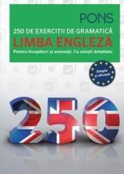 Limba engleza. 250 de exercitii de gramatica. Pons Carti