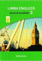 Limba engleza. Jocuri de vocabular 2 A2-B1