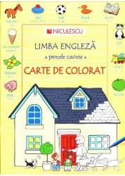 Limba Engleza. Primele Cuvinte. Carte De Colorat