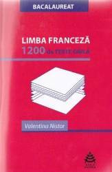 Limba franceza. 1200 de Teste Grila - Valentina Nistor Carti