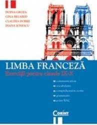 Limba franceza. Exercitii pentru clasele 9-10 - Doina Groza Gina Belabed Carti