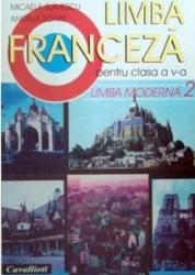 Limba franceza L2. Manual clasa a V-a - Angela Soare Micaela Slavescu