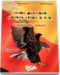 Limba Germana Cls 2 Caiet De Lucru - Loredana Elena Istrate Anghel