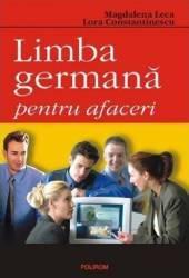 Limba germana pentru afaceri - Magdalena Leca Lora Constantinescu