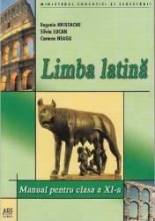 Limba latina - Clasa 11 - Manual - Eugenia Hristache Silvia Lucan