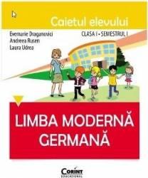 Limba moderna germana - Clasa a 1-a. Sem. 1 - Caietul elevului - Evemarie Draganovici Carti
