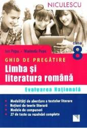 Limba romana - Clasa 8 - Ghid de pregatire Evaluare nationala - Ion Popa Marinela Popa