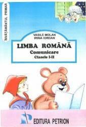 Limba romana comunicare cls I-II - Vasile Molan Irina Iordan