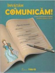 Limba romana. Invatam sa comunicam - Clasa 4 - Aurelia Barbulescu