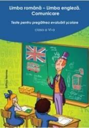 Limba Romana. Limba Engleza Cls 6 Ed.2 - Teste Pentru Pregatirea Evaluarii Scolare
