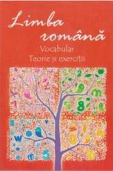 Limba Romana Vocabular. Teorie Si Exercitii