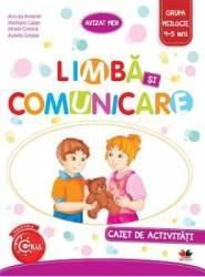 Limba Si Comunicare Caiet De Activitati Grupa Mijlocie 4-5 Ani - Ancuta Antemir