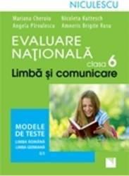 Limba si comunicare clasa 6 Evaluare nationala modele de teste Ro+ Germana L1 - Mariana Cheroiu