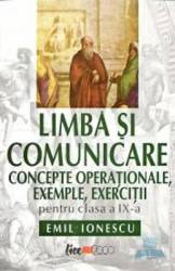 Limba si comunicare cls 9 - Emil Ionescu