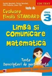 Limba si comunicare. Matematica clasa 3 Teste de evaluare finala standard ed.2 - Daniela Berechet