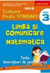 Limba Si Comunicare. Matematica Cls 3 Teste De Evaluare Finala Standard - Daniela Berechet