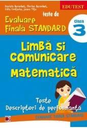 Limba si comunicare. Matematica cls 3 Teste de Evaluare Finala Standard ed.4 - Daniela Berechet title=Limba si comunicare. Matematica cls 3 Teste de Evaluare Finala Standard ed.4 - Daniela Berechet