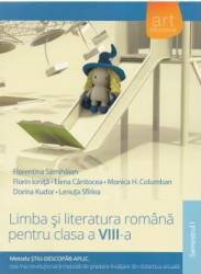 Limba si literatura - clasa VIII - Semestrul 1 - Florentina Samihaian Florin Ionita Elena Carstocea