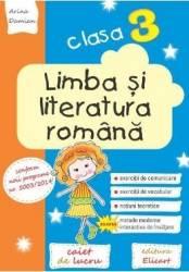Limba si literatura romana - Clasa 3 - Caiet - Arina Damian