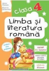 Limba si literatura romana - Clasa 4 - Caiet - Arina Damian Eugenia Caramalau