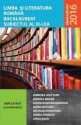 Limba si literatura romana bacalaureat subiectul 3 - Mircea Mot coord
