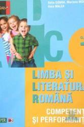 Limba si literatura romana clasa 1. Competente si performanta - Sofia Dobra Mariana Mogos Anca Malea