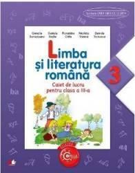Limba si literatura romana cls 3 caiet - Cornelia Bertesteanu Daniela Besliu