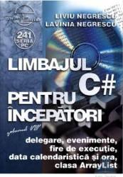 Limbajul C pentru incepatori vol.8 - Liviu Negrescu Lavinia Negrescu