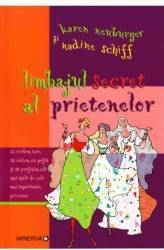 Limbajul Secret Al Prietenelor - Karen Neuburger Nadine Schiff