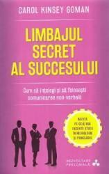 Limbajul secret al succesului - Carol Kinsey Goman