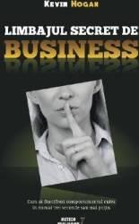 Limbajul secret de business - Kevin Hogan