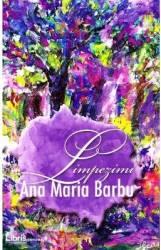 Limpezimi - Ana Maria Barbu