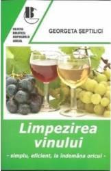Limpezirea Vinului - Georgeta Septilici