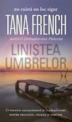 Linistea umbrelor - Tana French