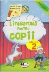 Literatura pentru copii clasa 2 ed.2012 - Carmen Dragan Roxana Gavrila
