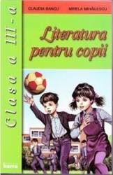 Literatura pentru copii cls 3 - Claudia Bancu Mirela Mihailescu