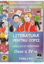 Literatura pentru copii cls 4 - Aurelia Fierascu Ana Lapovita