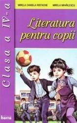 Literatura pentru copii cls 4 - Mirela Daniela Ristache Mirela Mihailescu