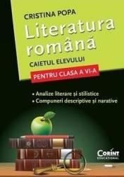 Literatura romana clasa 6 caiet - Cristina Popa