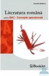 Literatura romana pentru BAC - Concepte Operationale - Aurelia Nedelcu