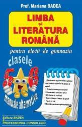 Literatura romana pentru elevii de gimnaziu cls 5-6 - Mariana Badea Mariana Negru