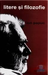 Litere si filozofie - Ion Papuc