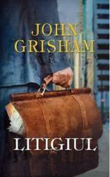 Litigiul - John Grisham