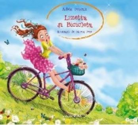Lizetta si Bicicleta - Adela Dobran Carti